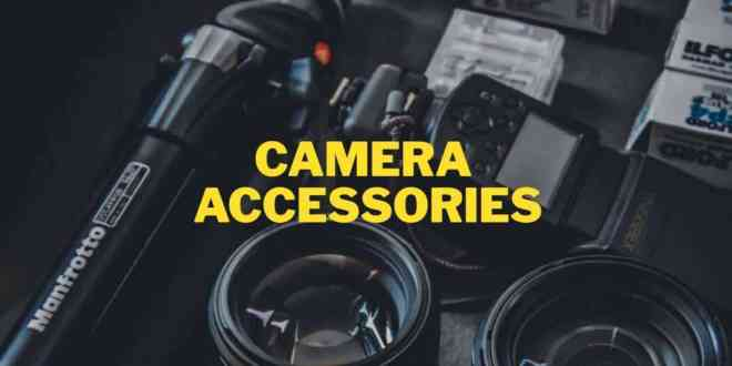 Essential Camera Accessories for Photographers