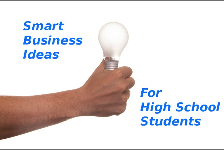 Smart Business Ideas for High School Students