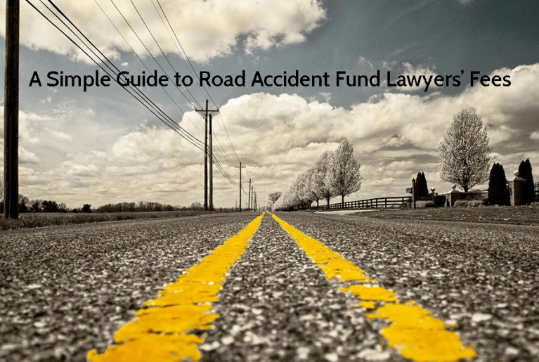 A Simple Guide to Road Accident Fund Lawyers' Fees