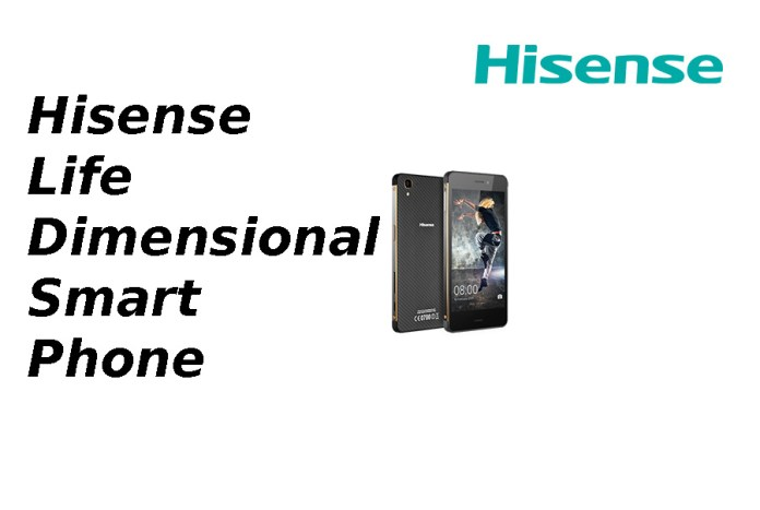 hisence life dimentional