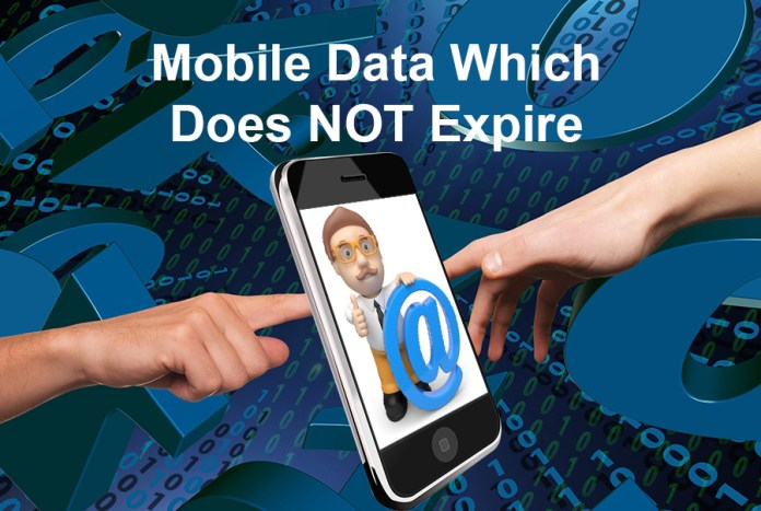 How to Get Mobile Data Which Does NOT Expire With No Out-Of-Bundle Penalties
