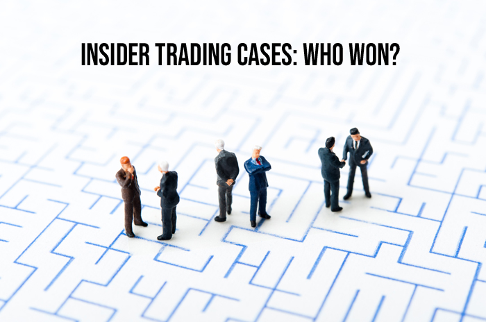 Insider Trading Cases:  Who Won?