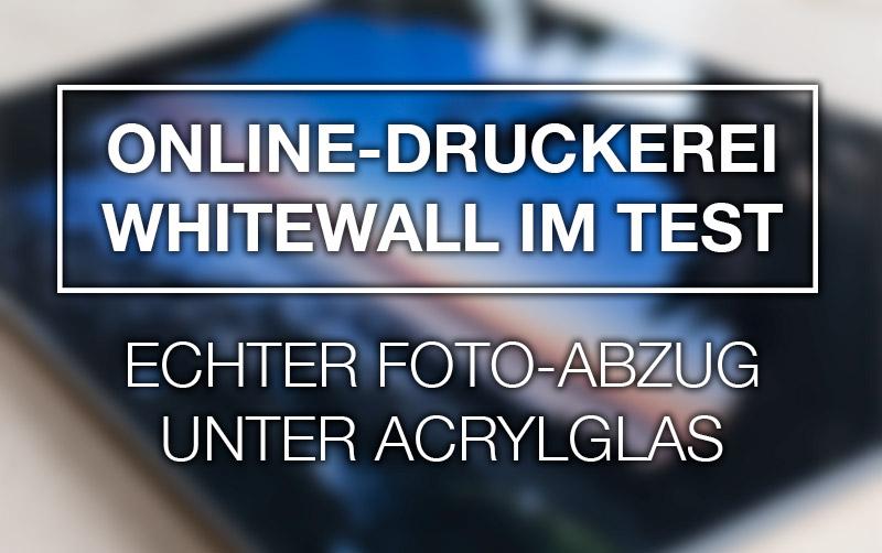 Online-Druckerei Whitewall im Test: Echter Foto-Abzug unter Acrylglas
