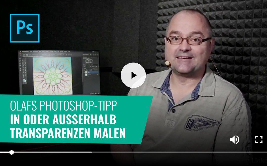 Photoshop-Tipp: In oder außerhalb Transparenzen malen