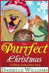 The Purrfect Christmas (Cover). Three animals: a smiling Golden retriever wearing a sequined santa hat to the left, a gently smiling orange tabby wearing a green bow to the right, and frowning in the middle, a grumpy longhaired brown tabby.