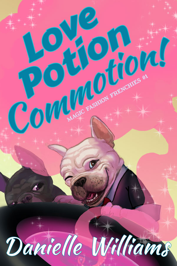 Love Potion Commotion! (Cover). A white French bulldog winks at the viewer over a cauldron that bubbles pink smoke. Behind him, a brindle Frenchi looks on suspiciously.