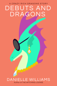 Cover for DEBUTS AND DRAGONS, featuring a green dragon wearing sunglasses, earrings, and a necklace