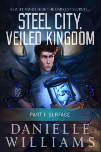 Cover for STEEL CITY, VEILED KINGDOM, PART 1 - A man in a labcoat holding a rabbit on a strange device, with a monster in the background. A seafoam green banner and some text near the bottom indicates that this is the first part.