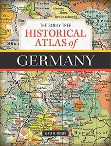 The Family Tree Historical Atlas of Germany