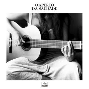 O Aperto da Saudade (Heartfelt Music From Brazil 1965-2018) (2020)