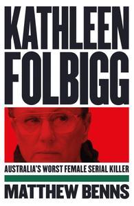Kathleen Folbigg: Australia's Worst Female Serial Killer