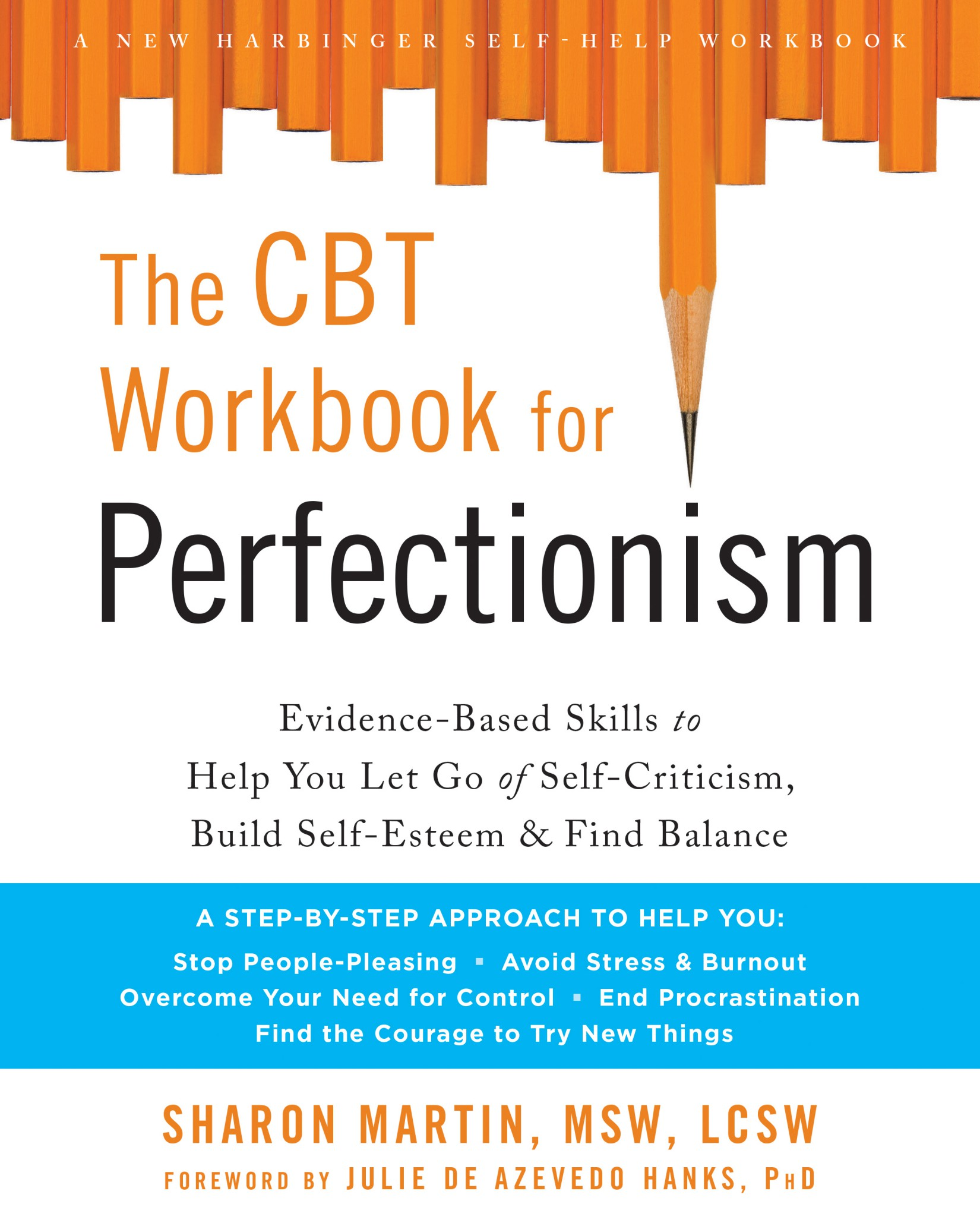 The Cbt Workbook For Perfectionism Evidence Based Skills