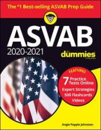ASVAB 2020: 2021 For Dummies, with Online Practice, 9th Edition