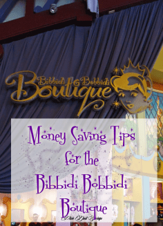 Money Saving Tips for the Bibbidi Bobbidi Boutique