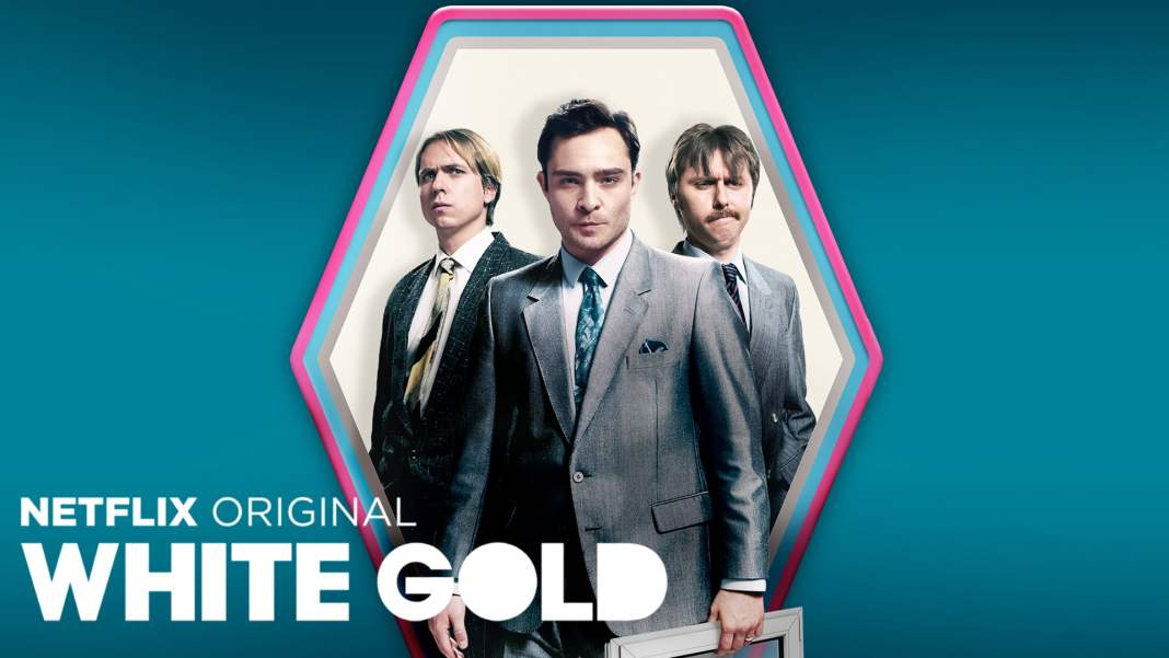 White Gold Review Serie Netflix
