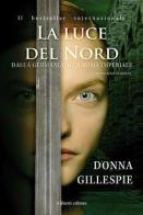 17580606_recensione-la-luce-del-nord-di-donna-gillespie-1