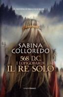 18488508_568-dc-longobardi-il-re-solo-di-sabina-colloredo-5