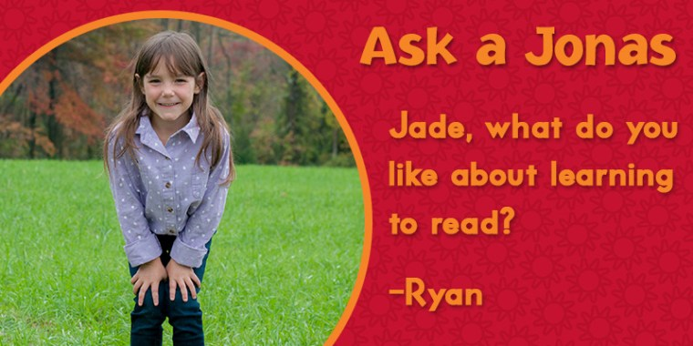 Ask a Jonas-jade learning to read_blog