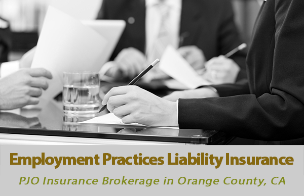 Employment Practices Liability Insurance in Orange County, California