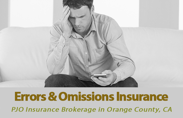 Errors and Omissions Insurance in Orange County, California with PJO