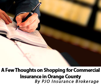 A Few Thoughts on Shopping for Commercial Insurance in Orange County