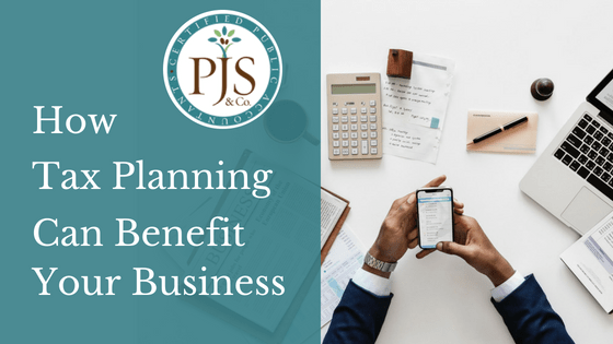 How Tax Planning Can Benefit Your Business