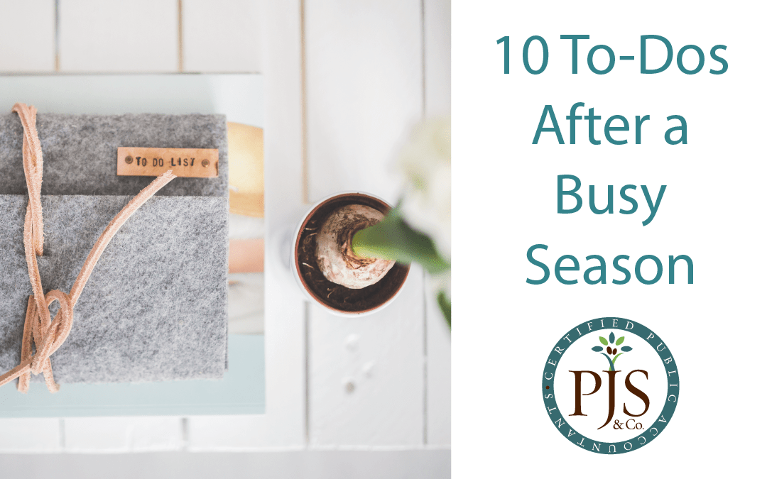 10 Things To Do After a Busy Season
