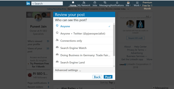 first of the additional items by linkedin is option to choose who can see your post