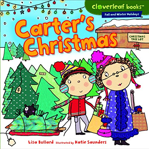 Carter's Christmas (Cloverleaf Books ™ — Fall and Winter Holidays)