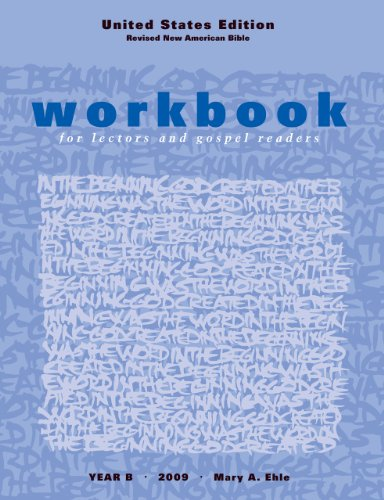 Workbook for Lectors and Gospel Readers - Year B - 2009 [United States Edition; Revised New American Bible]