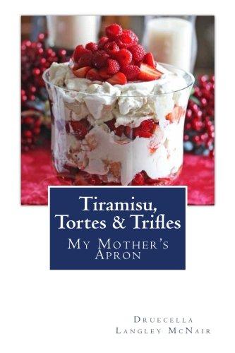 Tiramisu, Tortes & Trifles: My Mother's Apron