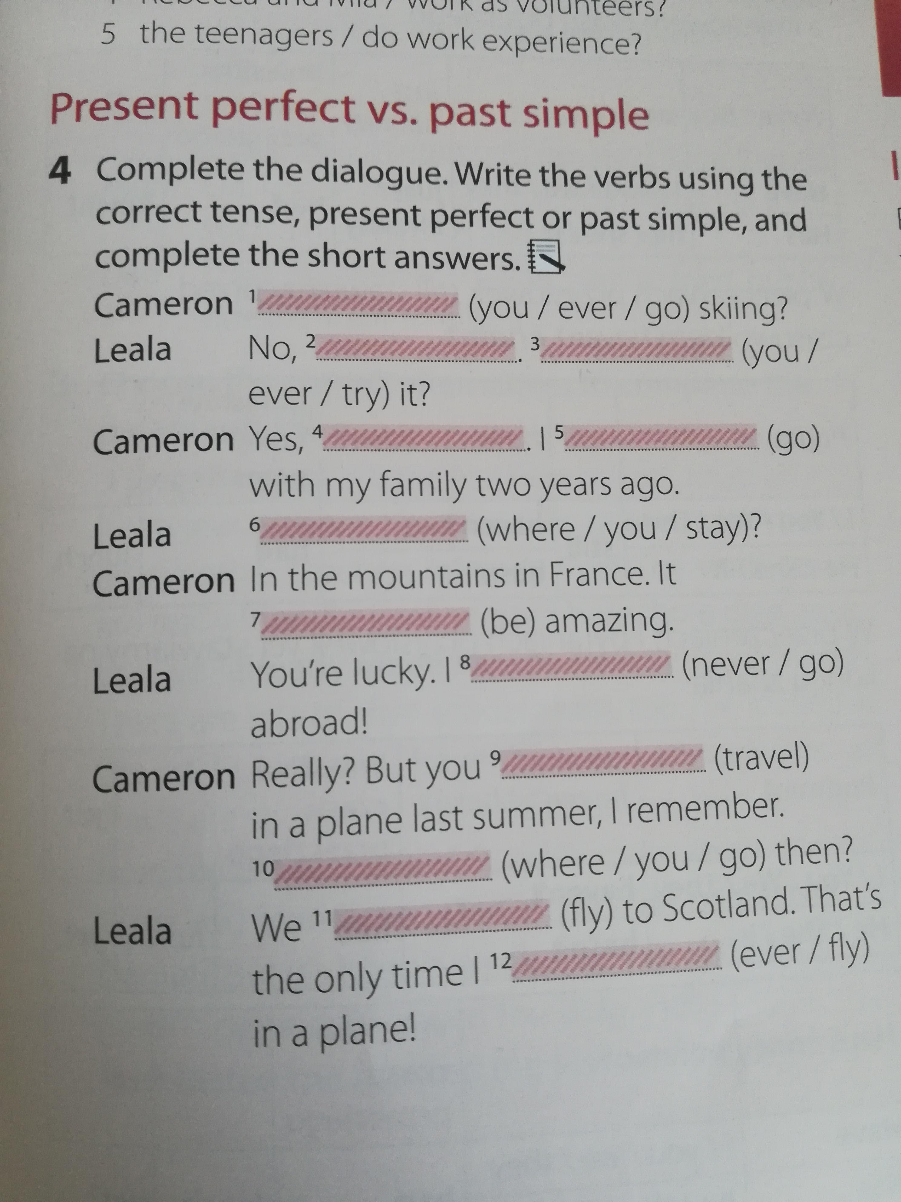 Complete The Dialogue Write The Verbs Using The Correct