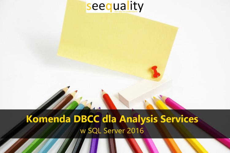 DBCCForSSAS2016_00