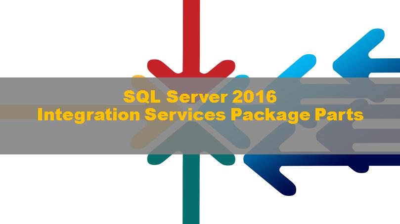 SQLServer2016_SSISPackageParts00