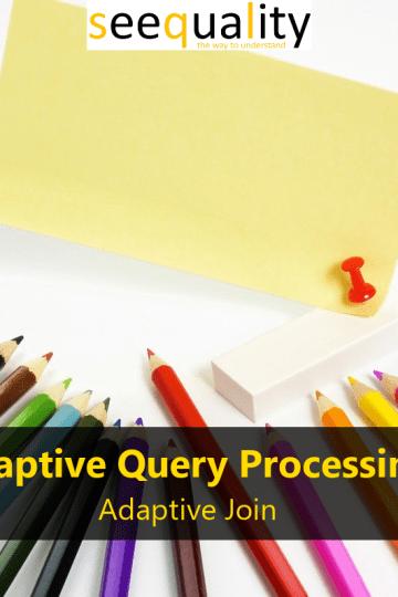 AdaptiveQueryProcessingAdaptiveJoin_000