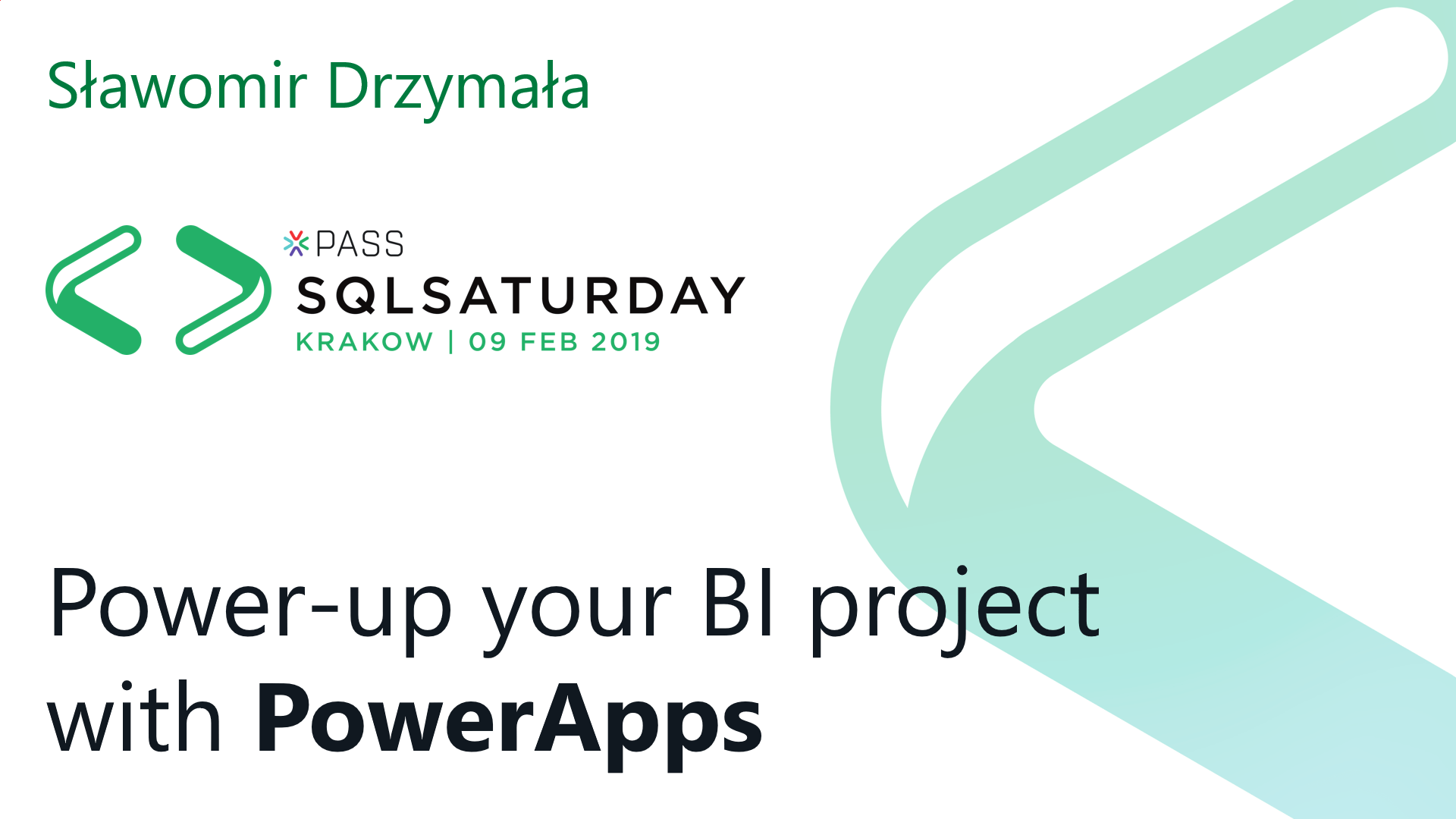 Slawomir Drzymala - Power-up your BI project with PowerApps