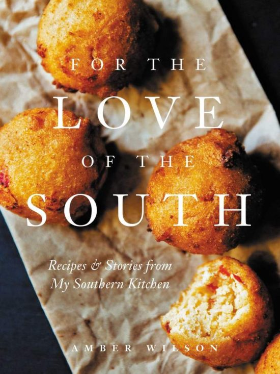 for-the-love-of-the-south-recipes-stories-from-my-southern-kitchen