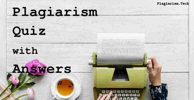 Plagiarism quiz with pdf and answers