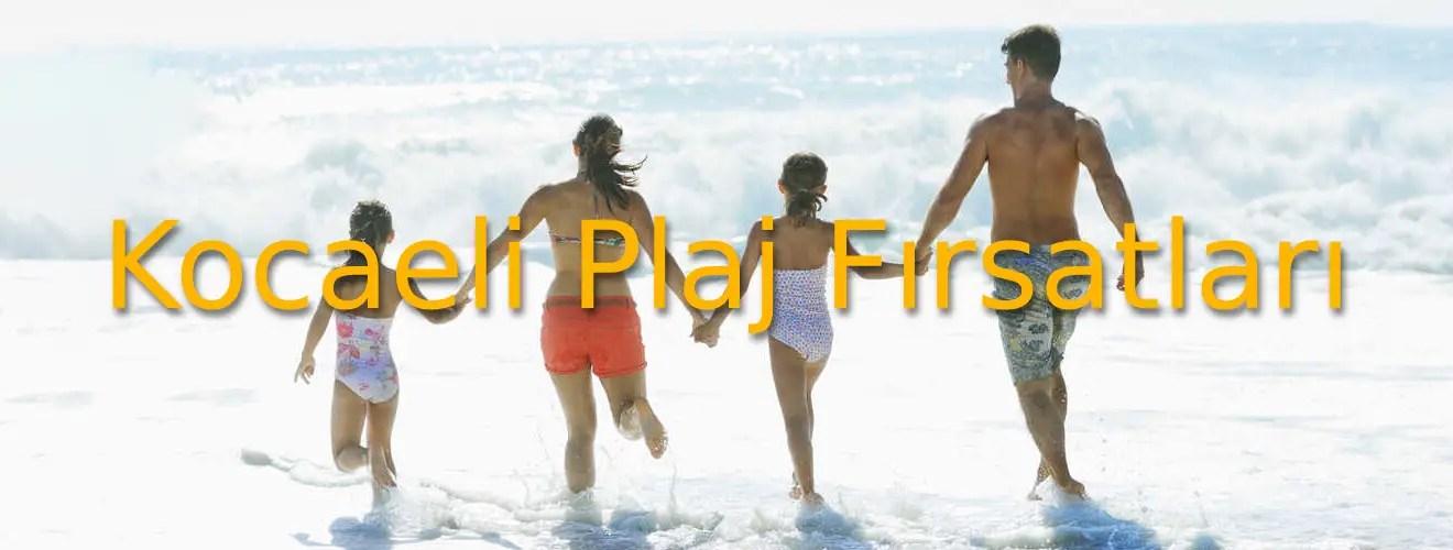 Kocaeli Plaj Fırsatları 2021