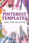 Pinterest Templates - Jewel Tone Collection