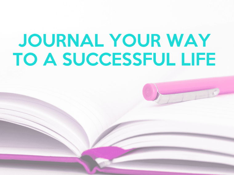 journal your way to a successful life