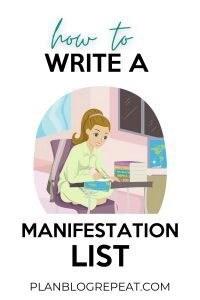 HOW TO WRITE A MANIFESTATION LIST