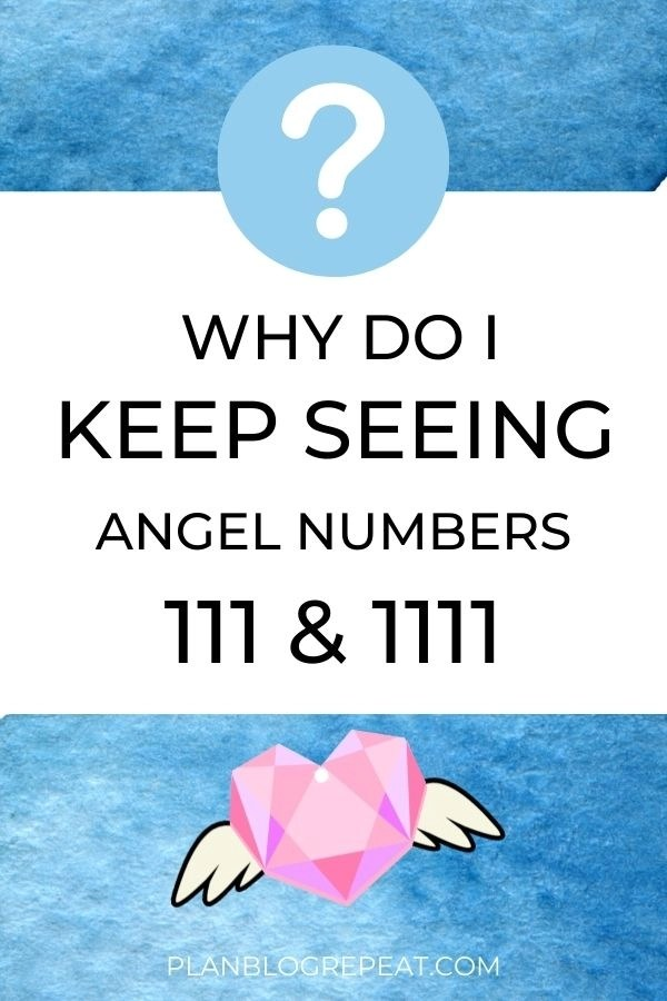 Why do I keep seeing angel numbers 111 & 1111 with pink heart with wings