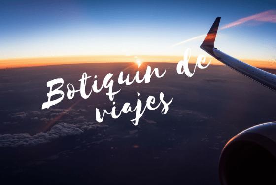 plan b viajero , botiquín de viaje