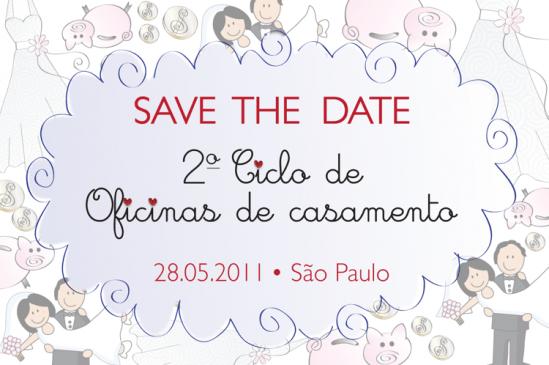 Save the Date: II Ciclo de Oficinas de Casamento