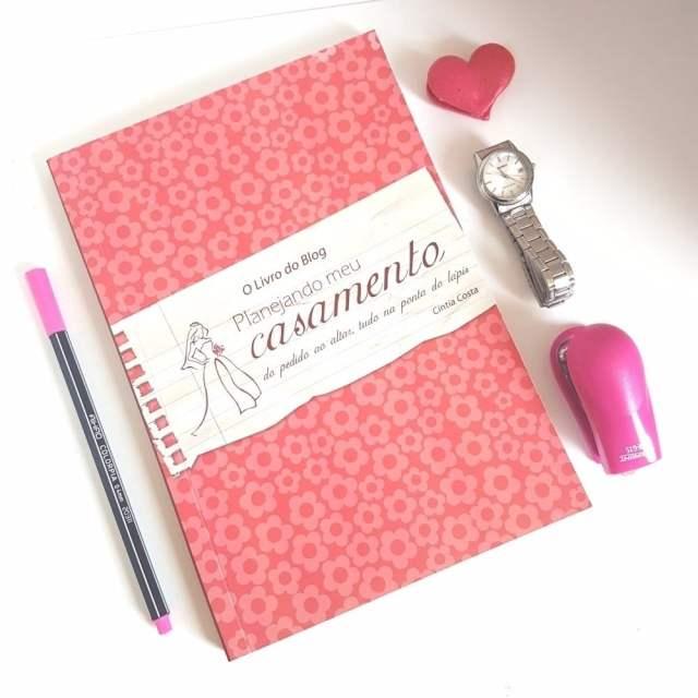 Livro Planejando Meu Casamento: o mais completo guia de organização de casamento para noivas.