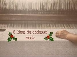 Idées de cadeaux mode