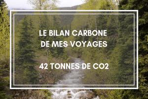 Le bilan carbone de mes voyages ? 42 tonnes de CO2.