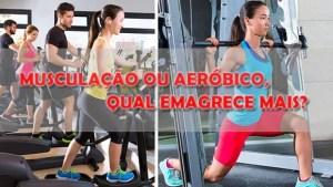 Musculação ou Aeróbico para emagrecer