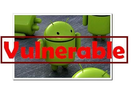 Android-vulnerable